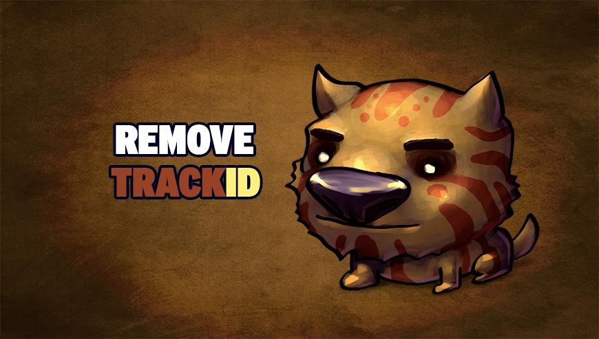 Remove Trackid How To Remove