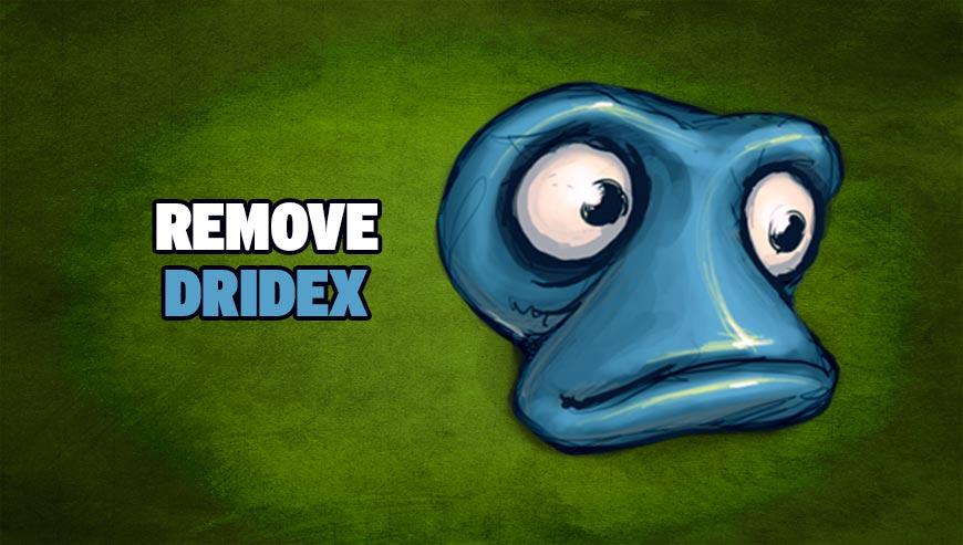 Remove Dridex - How to remove ?