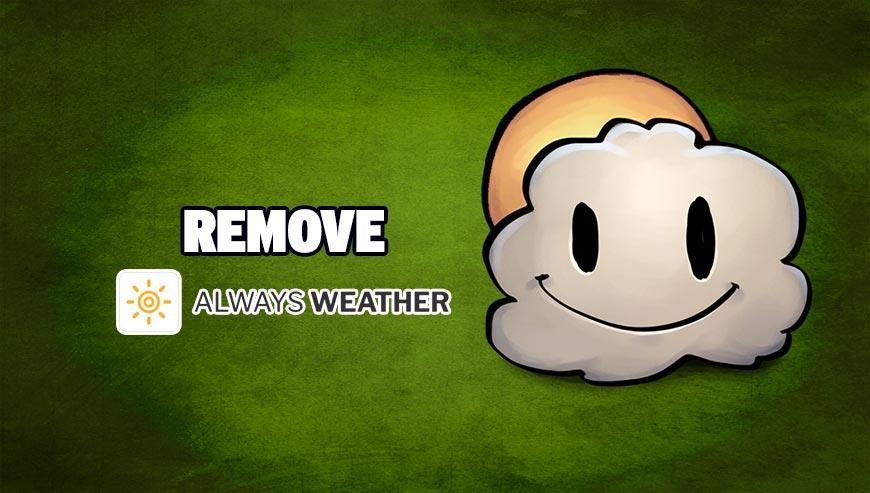 Remove Always Weather